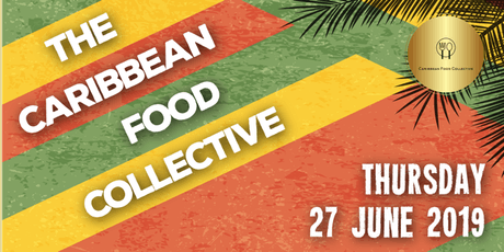 The Caribbean Food Collective Launch Event tickets