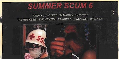 Summer Scum 6 tickets