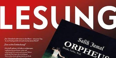 ORPHEUS. Lesung mit Salih Jamal