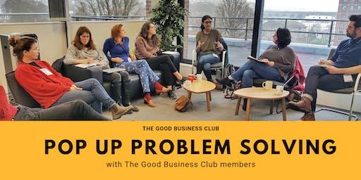 Pop Up Group Problem Solving Session @ SINC