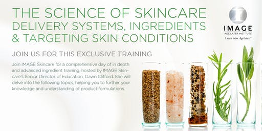 The Science of Skincare Delivery Systems, Ingredients & Targeting Specific Skin Conditions - Mission Viejo, CA