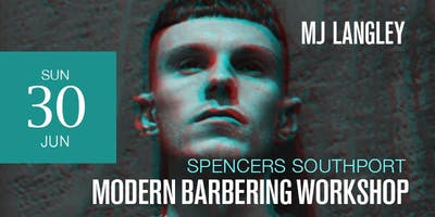 Southport Modern Barbering Workshop featuring M J Langley