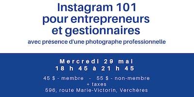 Formation Instagram 101 pour entrepreneurs et gestionnaires