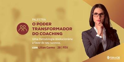 CAMPINAS - SP   [23/05] Palestra O Poder Transformador do Coaching com Lilian Carmo