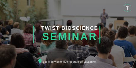 Twist Seminar at EPFL billets