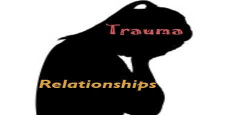 Trauma and Relationships: The Aftereffects of Interpersonal Trauma tickets