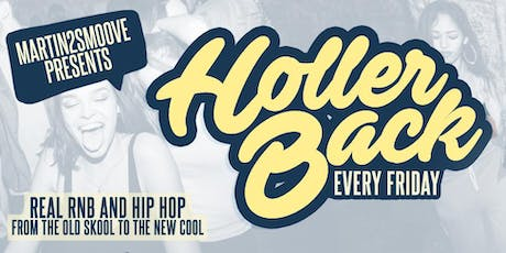 Holler Back - HipHop n R&B at Omeara London tickets