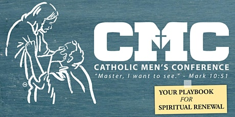 Pilgrim Center of Hope's 2020 Catholic Men's Conference tickets