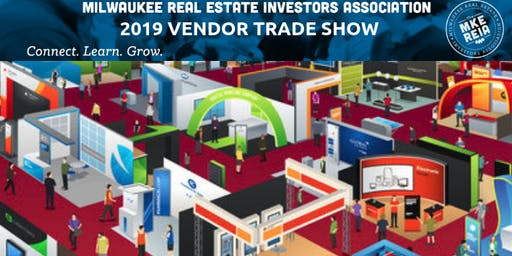 Milwaukee REIA Annual Vendor Tradeshow