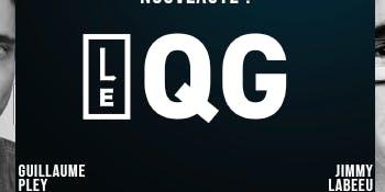 LE QG présenté par Guillaume Pley et Jimmy Labeeu