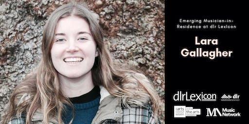 Musician-in-Residence Showcase: Lara Gallagher