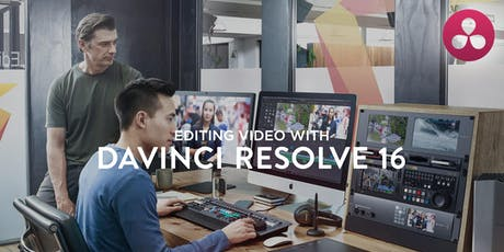 Editing Video with Davinci Software tickets