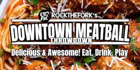 Downtown Meatball Throwdown - Phoenix tickets