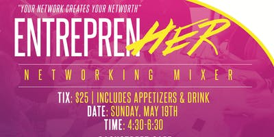 Copy of EntreprenHER Networking Mixer