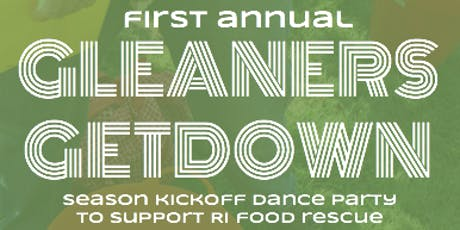 Hope's Harvest RI First Annual Gleaners Getdown - 2019 tickets