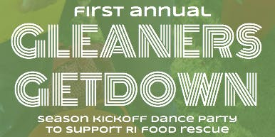 Hope's Harvest RI First Annual Gleaners Getdown - 2019