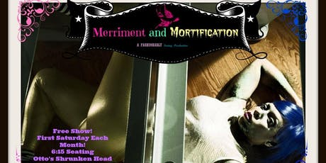 Merriment and Mortification tickets