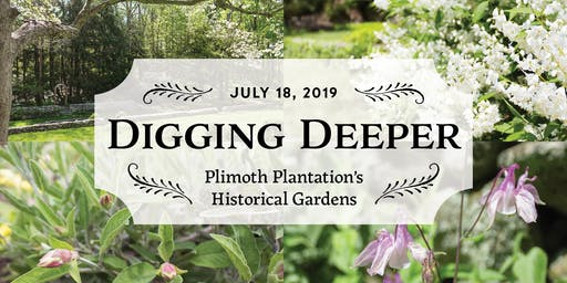 RESCHEDULED! Member Tour - Digging Deeper: Plimoth Plantation's Historical Gardens