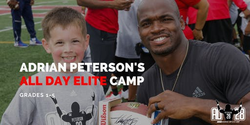 ADRIAN PETERSON'S ALL DAY ELITE FOOTBALL CAMP Grades 1-5 (Houston)