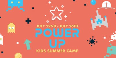 POWER UP KIDS SUMMER CAMP 2019