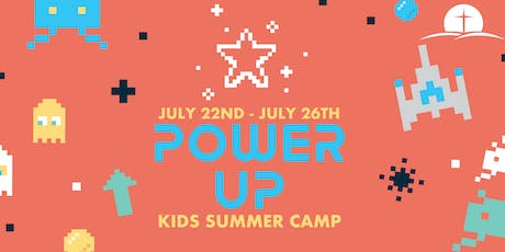 POWER UP KIDS SUMMER CAMP 2019 tickets