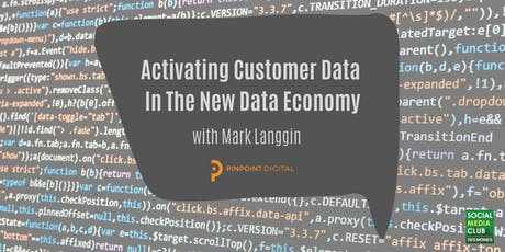 SMCDSM: Activating Customer Data In The New Data Economy tickets