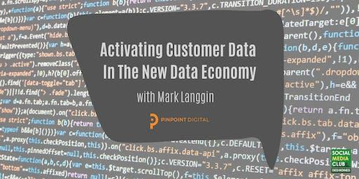 SMCDSM: Activating Customer Data In The New Data Economy