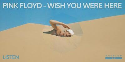 Pink Floyd - Wish You Were Here : LISTEN