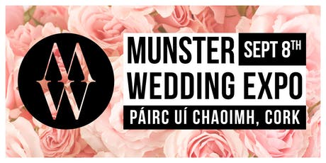 Munster Wedding Expo Sept 2019 tickets