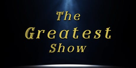 The Greatest Show - A Live Musical Production tickets