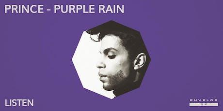 Prince - Purple Rain : LISTEN tickets