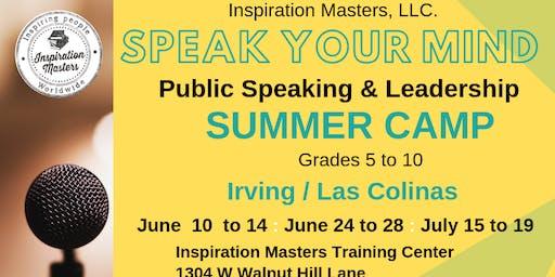 Speak Your Mind: Public Speaking and Leadership Summer Camp (June 24 to June 28) Irving / Las Colinas