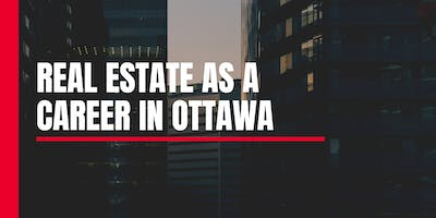 Real Estate as a Career in Ottawa