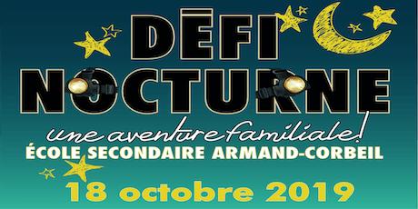 """Défi Nocturne *Les 50 ans d'Armand-Corbeil"""" tickets"""