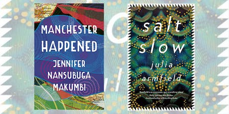 Gower St's Short Story Salon: Julia Armfield & Jennifer Nansubuga Makumbi tickets