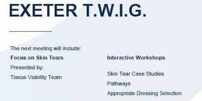 Exeter TWIG - Skin Tears