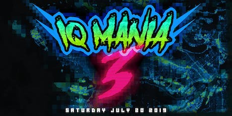 IQ Mania  3 tickets