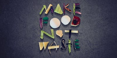 Make Food Not Waste--A Community Feast