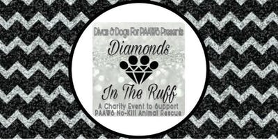 Divas and Dogs for PAAWS Diamonds in the Ruff