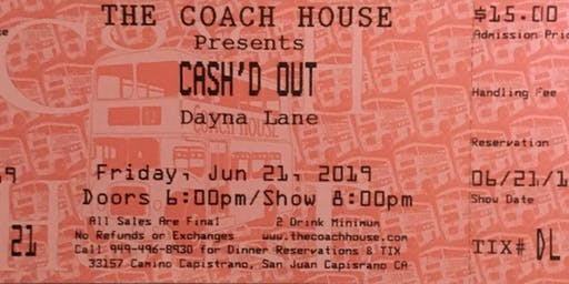 Dayna Lane Band Opening for Cash'D Out!