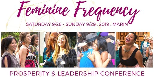 FEMININE FREQUENCY! - Prosperity & Sacred Activism Conference