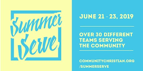 Summer Serve 2019 at COMMUNITY tickets