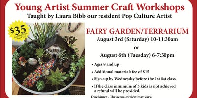 Young Artist Summer Craft Workshops - Fairy Garden Terrarium