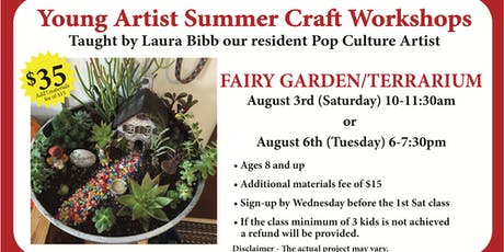 Young Artist Summer Craft Workshops - Fairy Garden Terrarium  tickets