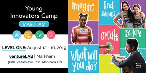 Young Innovators LEVEL 1 Camp - Markham