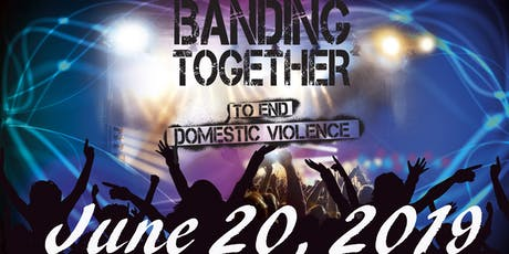 Banding Together to End Domestic Violence 2019 tickets