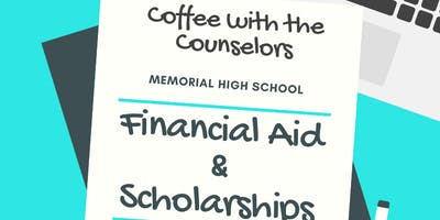 Coffee with the Counselors:  Financial Aid & Scholarships