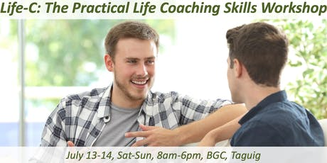 Life-C: The Practical Life Coaching Skills Workshop [Oct 26-27, 2019] tickets