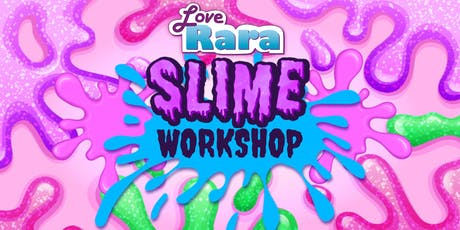 Love Rara Slime workshop  tickets