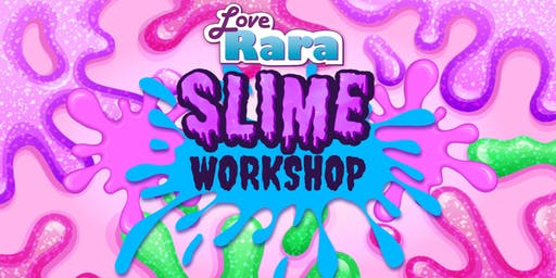 Love Rara Slime workshop